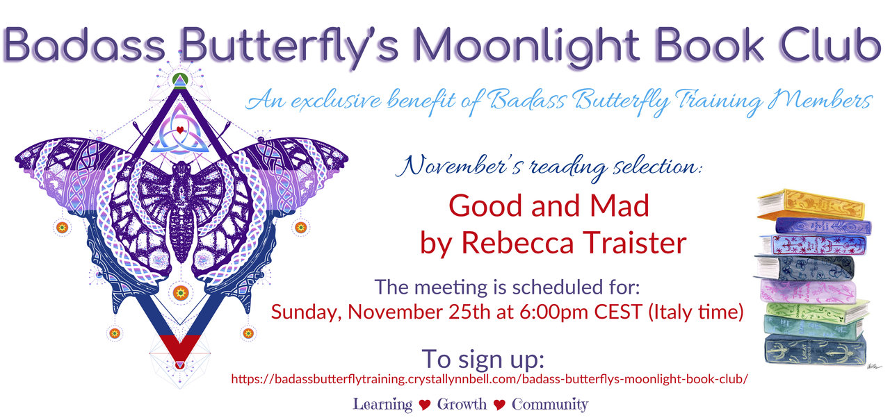 Badass Butterfly's Moonlight Book Club @ Online.  Details will be provided with registration.