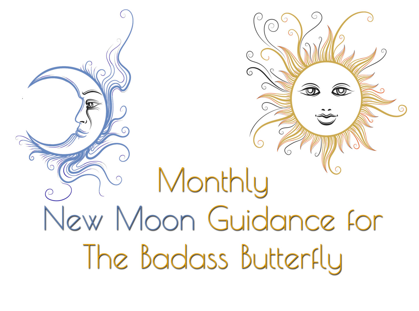 New Moon Guidance for the Badass Butterfly