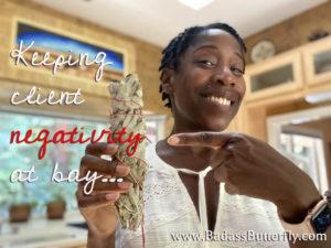 Crystal Lynn Bell Badass Butterfly keeping client negativity at bay