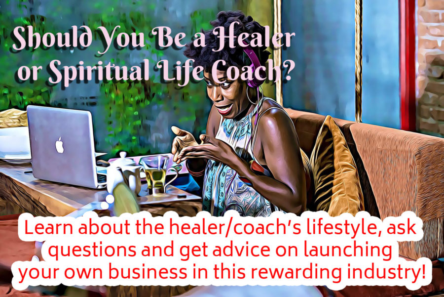 Should You Be a Healer or Spiritual Life Coach Session Download